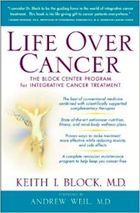 Life Over Cancer- The Block Center Program for Integrative Cancer Treatment